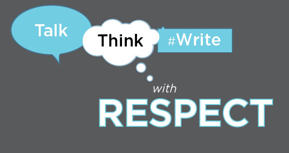 Talk think write with respect. R-word.