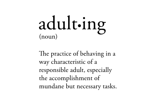 Adulting defined